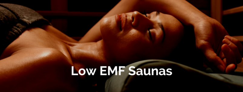 Low EMF Saunas